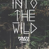 PiratePiska Into The Wild Cover